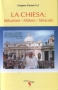 La Chiesa: Istituzione - Mistero - Miracolo